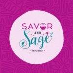 Savor and Sage Unplugged
